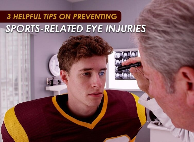 3 Helpful Tips on Preventing Sports-Related Eye Injuries