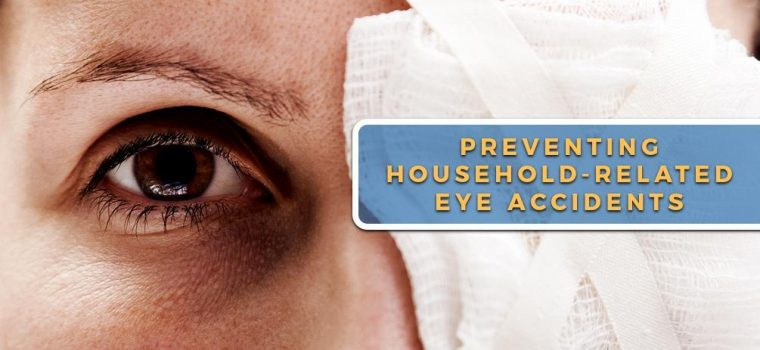 Preventing Household-Related Eye Accidents